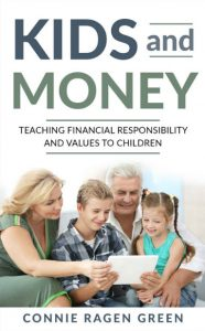 Kids and money by Connie Ragen Green