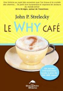 Le Why Cafe John P Strelecky