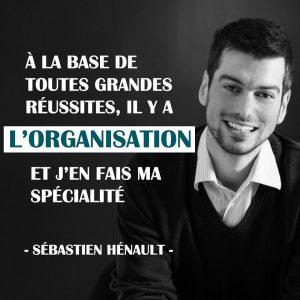 Sébastien Hénault Organisateur Bloggeur Podcasteur et Comptable